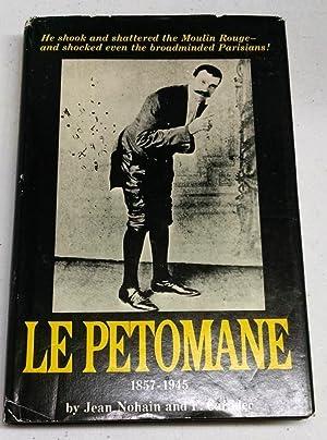Le Petomane, 1857-1945: Jean Nohain; And