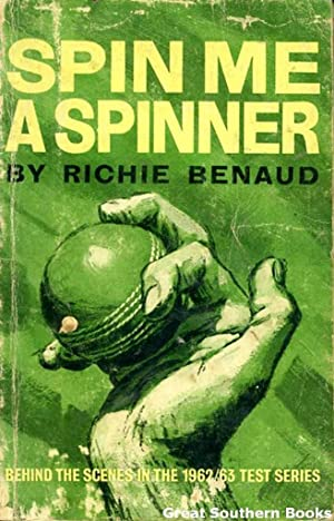Spin Me a Spinner: Behind the Scenes: Benaud, Richie