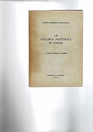 La galleria nazionale di Parma.: QUINTAVALLE Augusta Ghidiglia.