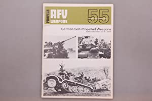 AFV WEAPONS PROFILE 55 GERMAN SELF-PROPELLED WEAPONS.: Chamberlain, Peter; Doyle,