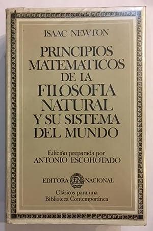 Principios matemáticos de la filosofía natural y: NEWTON, Isaac.