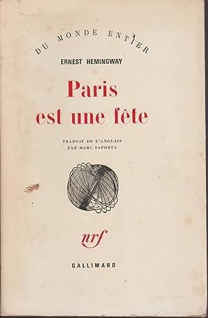 Paris est une fête (A moveable feast): Ernest Hemingway