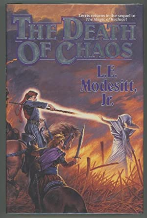 The Death of Chaos by L. E. Modesitt, Jr. (First Edition) Signed