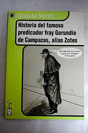Historia del famoso predicador fray Gerundio de: Soret los Santos,