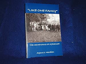 Like One Family : The Armenians of Syracuse