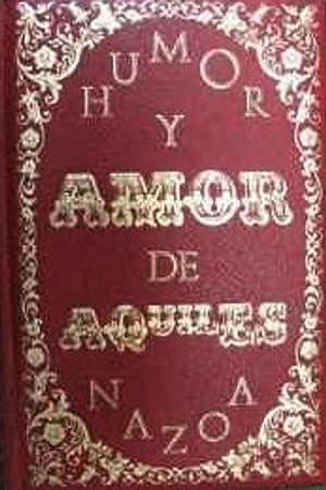 Humor Y Amor (Spanish Edition): Aquiles Nazoa