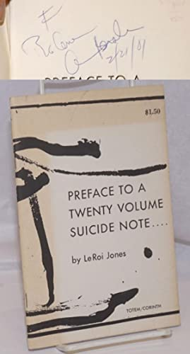 Preface to a twenty volume suicide note: Baraka, Amiri [LeRoi