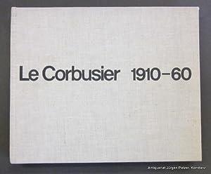 Le Corbusier 1910-60. Zürich, Girsberger, 1960. Quer-fol.: Le Corbusier. --