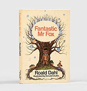 Fantastic Mr Fox. Illustrated by Donald Chaffin.: DAHL, Roald.