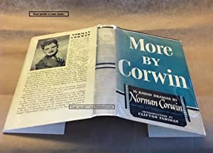 More by Corwin: 16 Radio Dramas by: Corwin, Norman; Introduction