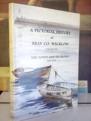 A Pictorial History of Bray Co. Wicklow: Henry Cairns and