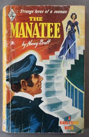 THE MANATEE (Vintage HARLEQUIN Book #1; Strange Loves of a Sea Man; Nantucket at the height of th...