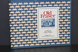 Old Fraser; The University of Kansas