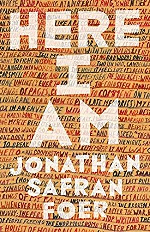 Here I Am: Safran, Foer Jonathan: