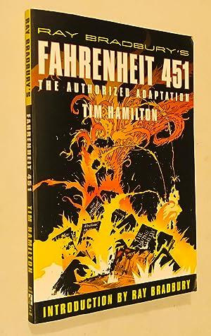 Ray Bradbury's Fahrenheit 451: The Authorized Adaptation: Tim Hamilton; Ray