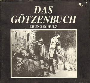 Gas Götzenbuch (Xiega Balwochwalcza).: Schulz, Bruno: