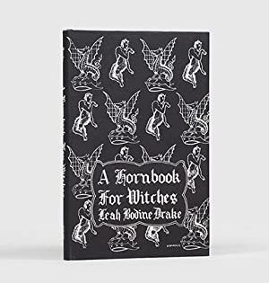 A Hornbook for Witches: Poems of Fantasy.: DRAKE, Leah Bodine.