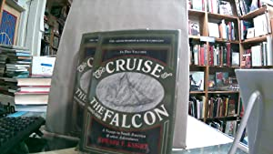 THE CRUISE OF THE FALCON, IN TWO: Knight, Edward F.