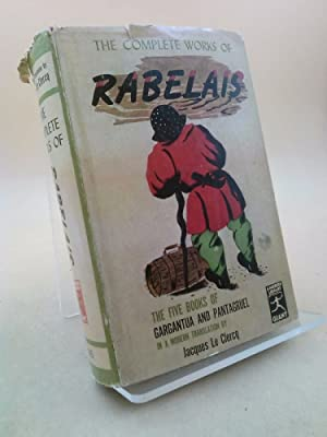 The Complete Works of Rabelais: Jacques Le Clercq