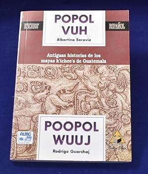 Popol Vuh. Antiguas historias de los mayas: Albertina Saravia y
