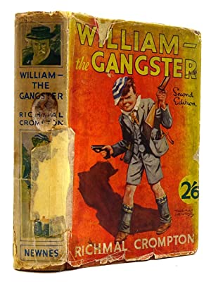 WILLIAM THE GANGSTER: Crompton, Richmal