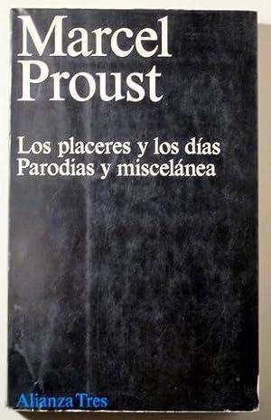 LOS PLACERES Y LOS DIAS. PARODIAS Y: PROUST, Marcel