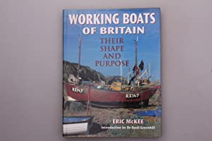 WORKING BOATS OF BRITAIN. Their Shape and: McKee, Eric