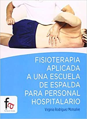 Fisioterapia Aplicada A Una Escuela De Espalda: Virginia Rodríguez Monsalve