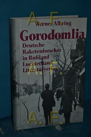Bild des Verkäufers für Gorodomlia : deutsche Raketenforscher in Russland zum Verkauf von Antiquarische Fundgrube e.U.
