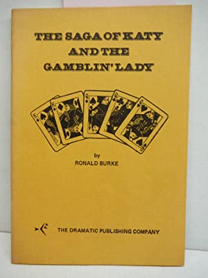 The Saga of Katy and the Gamblin': Ronald Burke