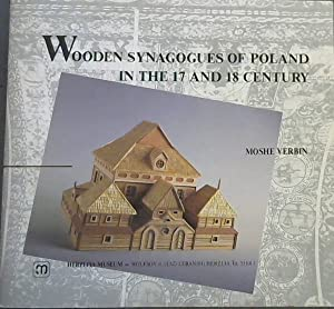 WOODEN SYNAGOGUES OF POLAND IN THE 17: Verbin, Moshe