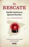 El rescate: Un análisis certero sobre la: Ontiveros Baeza, Emilio,