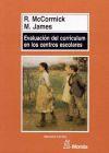 Evaluación del currículum en los centros escolares: Mary James ;Robert
