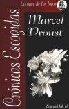 CRONICAS ESCOGIDAS MCA: PROUST,MARCEL