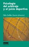 Psicología del arbitraje y el juicio deportivo: Guillén García, Félix