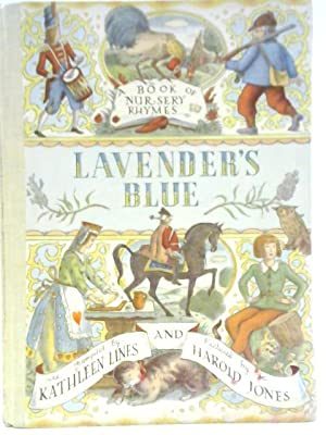 Lavender's Blue: A Book of Nursery Rhymes: Kathleen Line