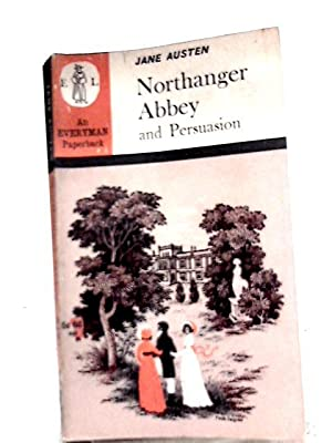 Northanger Abbey and Persuasion: Jane Austen