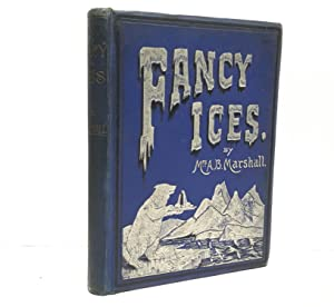 Fancy Ices: Marshall, A.B.