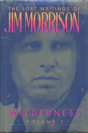 Wilderness; The Lost Writings of Jim Morrison: Morrison, Jim