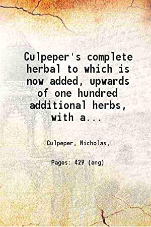 Culpeper's complete herbal to which is now: Culpeper