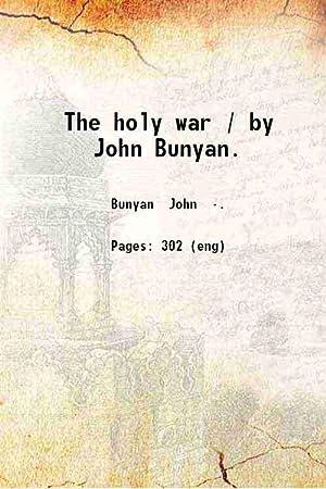 The holy war (1808)[SOFTCOVER]: John Bunyan