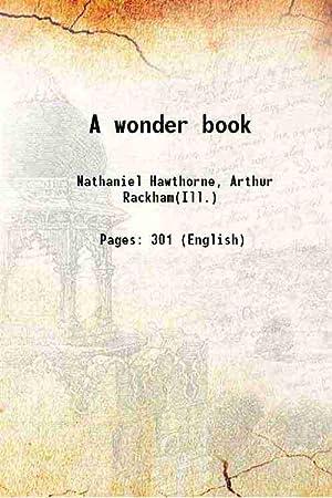 A wonder book (1922)[SOFTCOVER]: Nathaniel Hawthorne, Arthur
