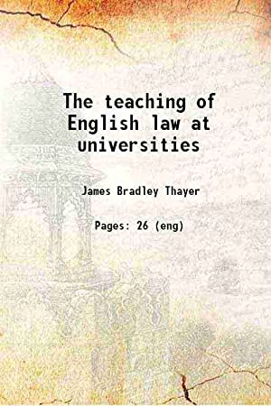 The teaching of English law at universities: James Bradley Thayer