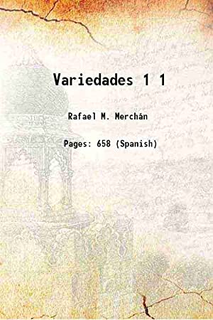 Variedades Volume 1 ( 1894)[HARDCOVER]: Rafael M. Merchán