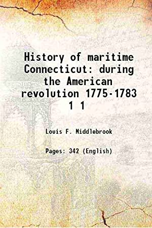 History of maritime Connecticut during the American: Louis F. Middlebrook
