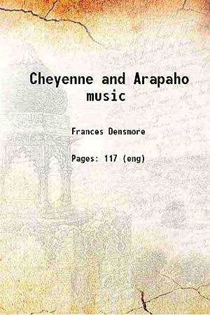 Cheyenne and Arapaho music (1936)[HARDCOVER]: Frances Densmore