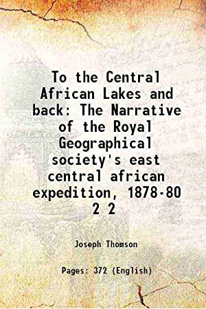 To the Central African Lakes and back: Joseph Thomson