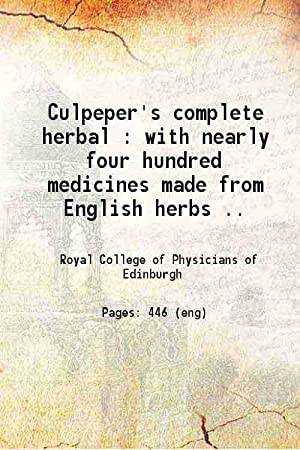 Culpeper's complete herbal with nearly four hundred: Anonymous