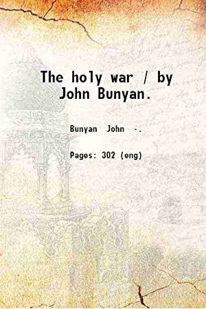 The holy war (1808)[HARDCOVER]: John Bunyan