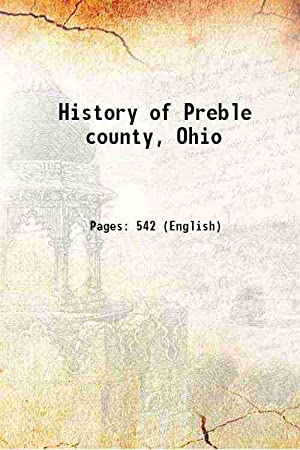 History of Preble county, Ohio (1881)[HARDCOVER]: Anonymous
